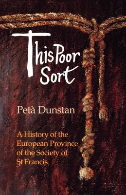 This Poor Sort: History of the European Province of the Society of St. Francis (Paperback)