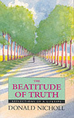 The Beatitude of Truth (Paperback)
