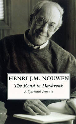 The Road to Daybreak: A Spiritual Journey (Paperback)