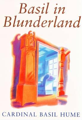 Basil in Blunderland (Paperback)