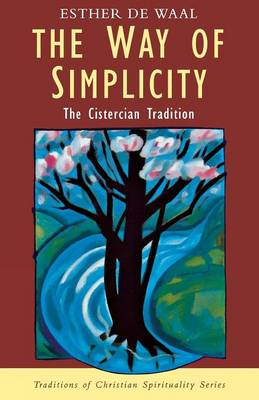 The Way of Simplicity: Cistercian Tradition (Paperback)