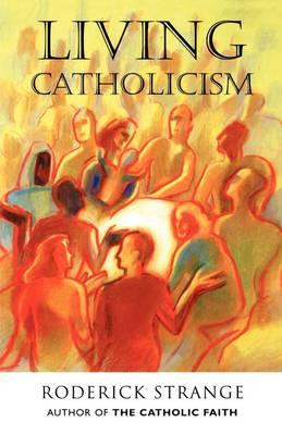 Living Catholicism (Paperback)