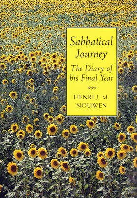 Sabbatical Journey: The Diary of His Final Year (Paperback)