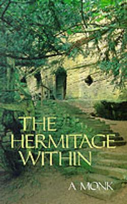 The Hermitage within: Spirituality of the Desert (Paperback)