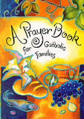 A Prayer Book for Catholic Families (Paperback)