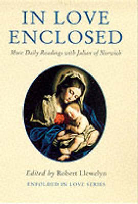 In Love Enclosed: More Daily Readings - Enfolded in Love (Paperback)