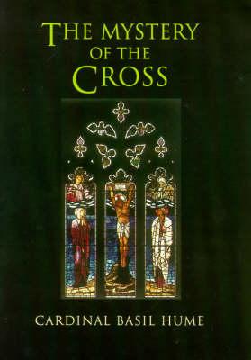 The Mystery of the Cross (Hardback)