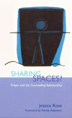 Sharing Spaces?: Prayer and the Counselling Relationship (Paperback)