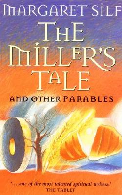 The Miller's Tale: And Other Parables (Paperback)