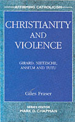 Christianity and Violence - Affirming Catholicism S. (Paperback)