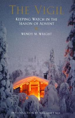The Vigil: Keeping Watch in the Season of Advent (Paperback)