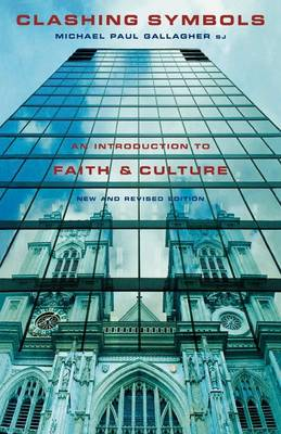 Clashing Symbols: An Introduction to Faith and Culture (Paperback)