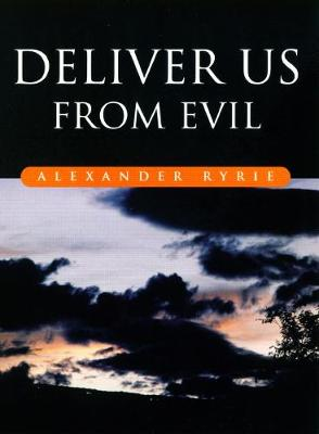 Deliver Us from Evil: A Way of Reading the Psalms (Paperback)