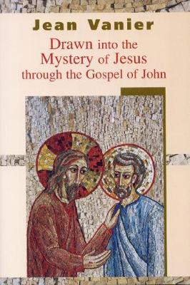Drawn into the Mystery of Jesus Through the Gospel of John (Paperback)