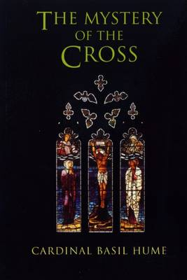 The Mystery of the Cross (Paperback)