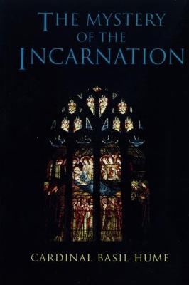 The Mystery of the Incarnation (Paperback)