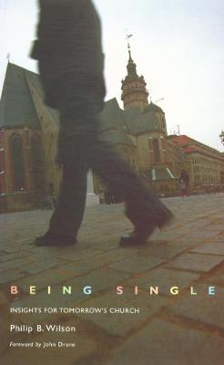 Being Single: Insights for Tomorrow's Church (Paperback)