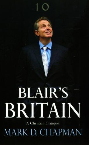 Blair's Britain: A Christian Critique (Paperback)