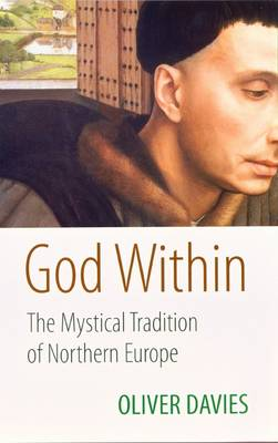 God Within: The Mystical Tradition of Northern Europe (Paperback)
