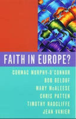 Faith in Europe?: The Cardinal's Lectures (Paperback)