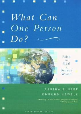 What Can One Person Do?: Faith to Heal a Broken World (Paperback)