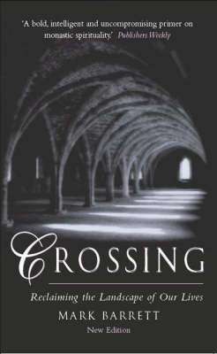 Crossing: Reclaiming the Landscape of Our Lives (Paperback)