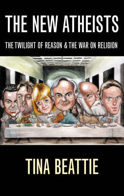 The New Atheists: The Twilight of Reason and the War on Religion (Paperback)