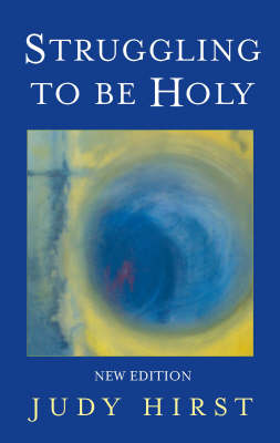 Struggling to be Holy (Paperback)