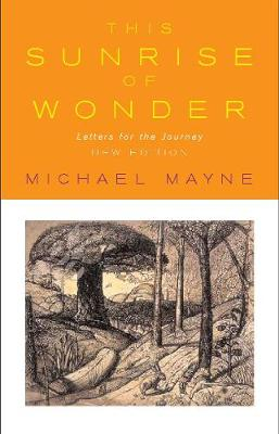This Sunrise of Wonder: Letters for the Journey (Paperback)