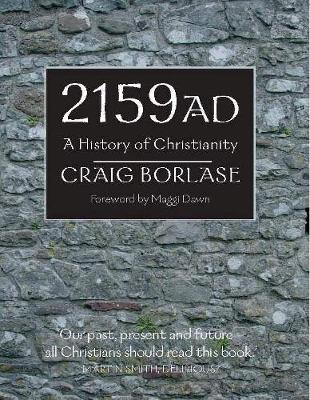 2159 AD: A History of Christianity (Paperback)