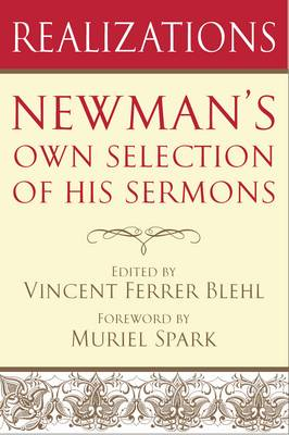 Realizations: Newman's Own Selection of His Sermons (Paperback)