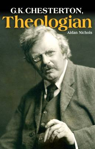 G. K. Chesterton, Theologian (Paperback)