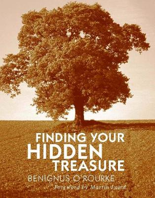 Finding Your Hidden Treasure: The Way of Silent Prayer (Paperback)