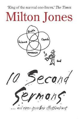 10 Second Sermons: ... and even quicker illustrations (Paperback)