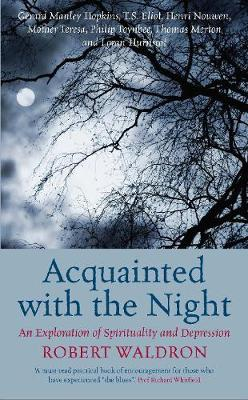 Acquainted with the Night: An Exploration of Spirituality and Depression (Paperback)