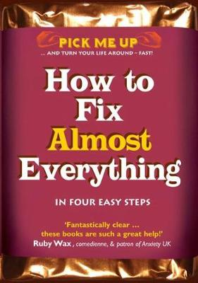 How to Fix Almost Everything - Pick Me Up (Paperback)