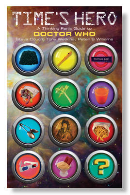 Time's Hero: A Thinking Fan's Guide to Doctor Who (Paperback)