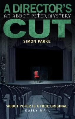 A Director's, Cut - The Abbot Peter Mysteries (Paperback)