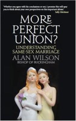 More Perfect Union?: Understanding Same-sex Marriage (Paperback)