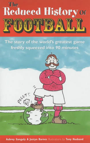 The Reduced History of Football (Hardback)