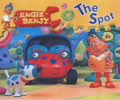Engie Benjy Storybooks: The Spot (Paperback)