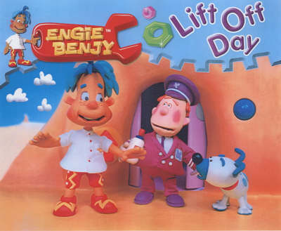 Engie Benjy Storybooks: Lift Off Day (Paperback)