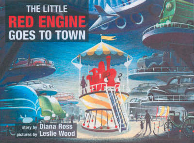The Little Red Engine Goes to Town (Paperback)
