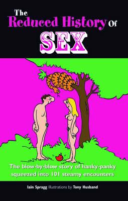 The Reduced History of Sex (Hardback)