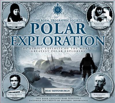 Polar Exploration: The Royal Geographical Society (Hardback)