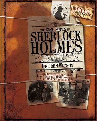 The Case Notes of Sherlock Holmes (Hardback)