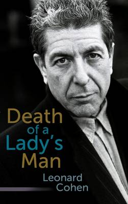 Death of a Lady's Man: A Collection of Poetry and Prose (Hardback)