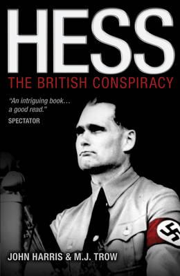 Hess: The British Conspiracy (Paperback)