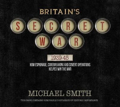 Britain's Secret War (Hardback)