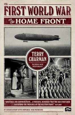 IWM: The First World War on the Home Front (Hardback)
